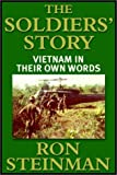img - for The Soldiers' Story: Vietnam In Their Own Words by Ron Steinman (2001-01-29) book / textbook / text book