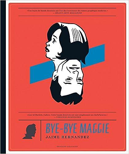 Manuels de téléchargement de livres électroniques gratuits Bye-Bye Maggie PDF