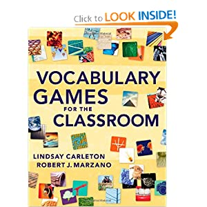 Vocabulary Games for the Classroom Robert Marzano and Lindsay Carleton