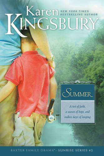 Sunrise Series - Summer (Sunrise Series-Baxter 3, Book 2)