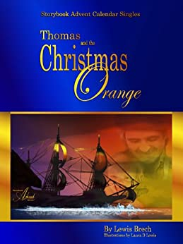 Thomas & the Christmas Orange: Storybook Advent Calendar Singles by [Brech, Lewis]