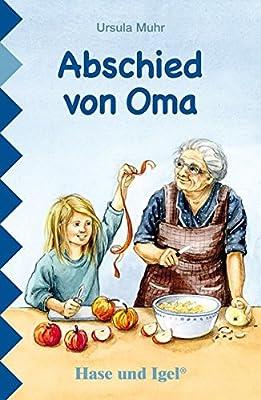 Abschied Von Oma Schulausgabe Amazonde Ursula Muhr