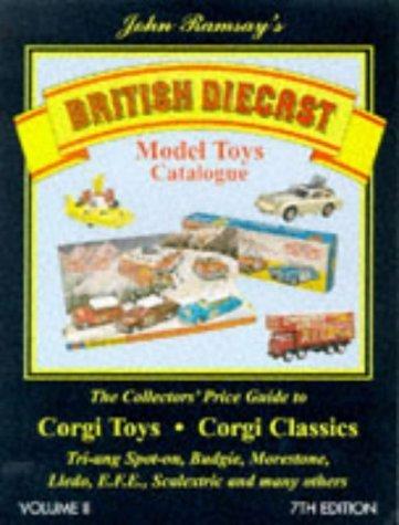 British Diecast Model Toys Catalogue: Corgi Toys and Classics, Lledo, E.F.E.Budgie, Spot-on Plus Many Others v. 2 (1997-11-03)