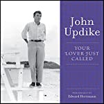 Your Lover Just Called | John Updike