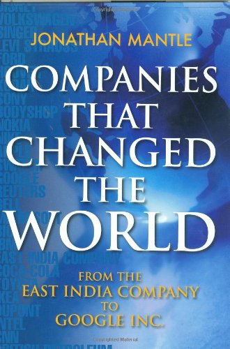 Companies That Changed The World: From The East India Company to - India Shop Google