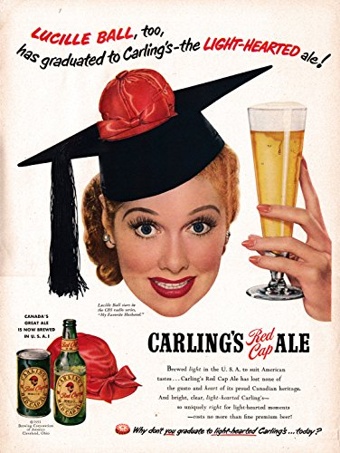 1951 Lucille Lucy Ball -Carlings Red Cap Ale -Original 13.5 * 10.5 Magazine Ad