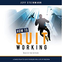 How to Quit Working