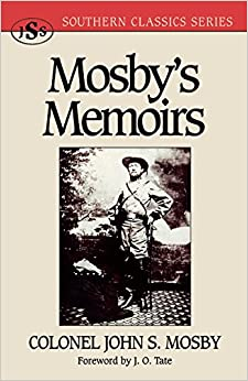 Mosby's Memoirs (Southern Classics)