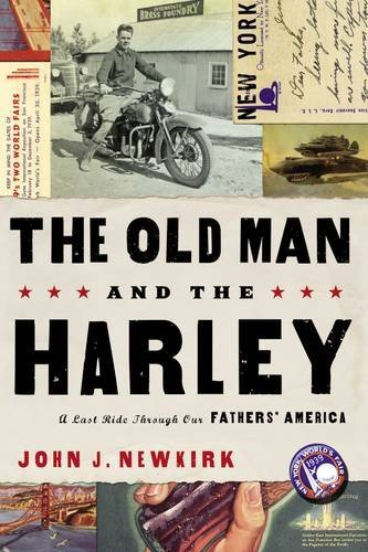 The Old Man and the Harley: A Last Ride Through Our Fathers' America by Thomas Nelson Inc