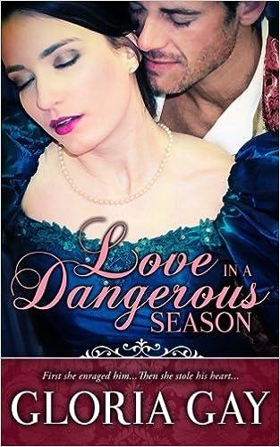 Book Love In A Dangerous Season: (Regency Romance)