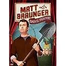 Matt Braunger: Shovel Fighter!