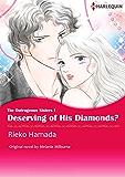 DESERVING OF HIS DIAMONDS? (Harlequin comics)