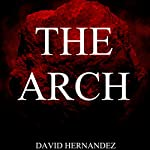 The Arch | David Hernandez