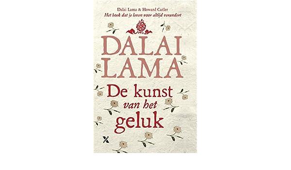Amazoncom De Kunst Van Het Geluk Dutch Edition Ebook