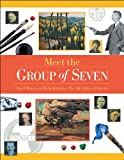 img - for Meet the Group of Seven (Snapshots: Images of People and Places in History) book / textbook / text book