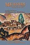 Memoirs, William A. Keleher, 0865346232