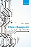 Internet Governance by Contract, Bygrave, Lee A., 019968734X
