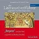 Hesperus von Jean Paul (Der Literaturverführer - Sonderband ) Hörbuch von Barbara Hunfeld Gesprochen von: Hans-Jürgen Schatz