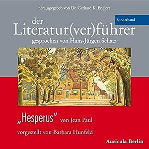 Hesperus von Jean Paul (Der Literaturverführer - Sonderband ) Hörbuch