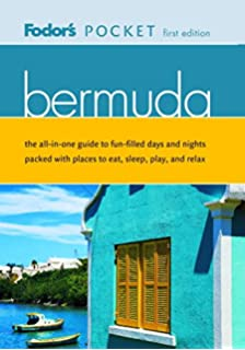 Fodors Pocket Bermuda, 1st Edition: The All-in-One Guide to Fun