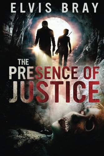 - The Presence of Justice: Fiction Murder Mystery Book (The Presence of series) (Volume 1)