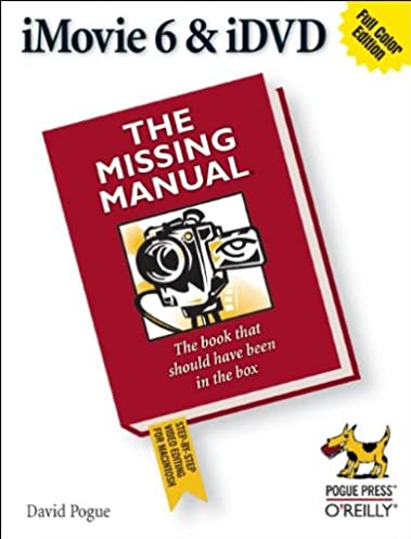 imovie 6 idvd the missing manual david pogue 9780596527266 rh amazon com