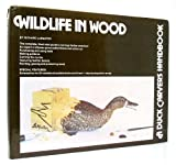 Wildlife in Wood, Richard Le Master, 0809273365