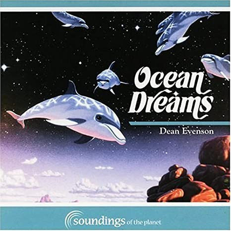 dean evenson ocean dreams