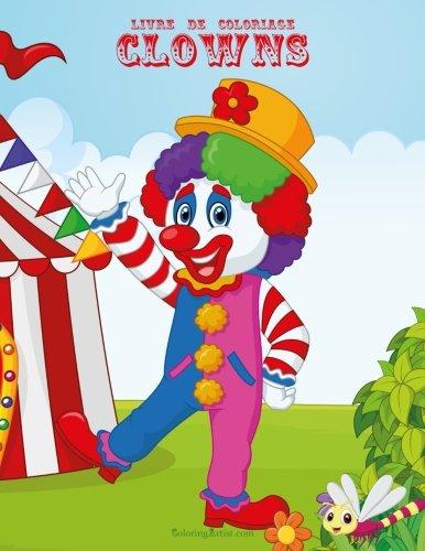 Livre de coloriage Clowns 1 & 2 (French Edition)