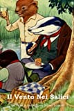 Image of Il Vento nei Salici: The Wind in the Willows (Italian edition)