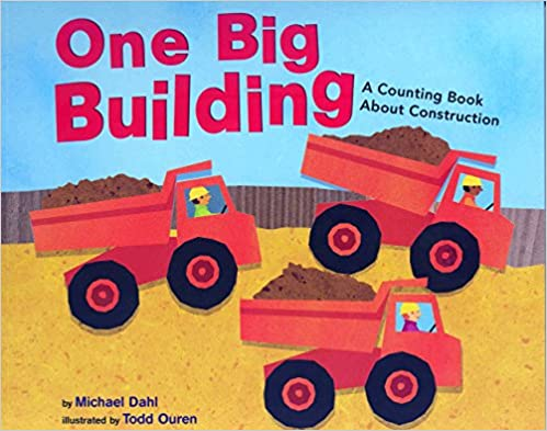 Book One Big Building: A Counting Book About Construction (Know Your Numbers)