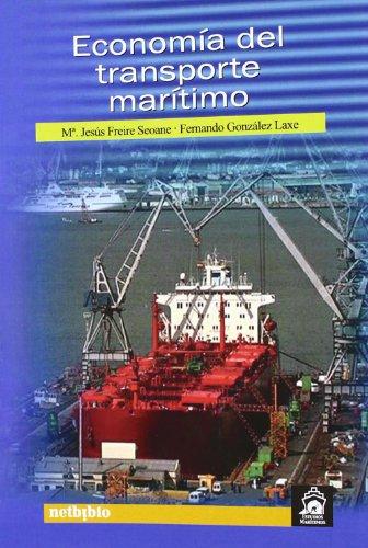 Descargar Libro Economia Del Transporte Maritimo Fernando González Laxe