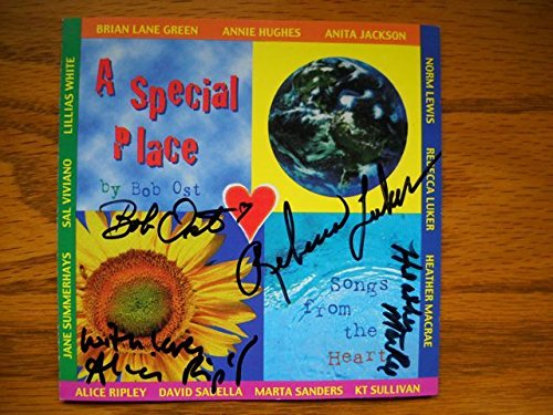 - Signed CD titled A Special Place: Songs from the Heart songs by Bob Ost. This CD was Autographed after different shows In NY by Bob Ost , Alice Ripley , Rebecca Luker , Heather MacRae Sal Viviano, K.T. Sullivan, Marta Sanders