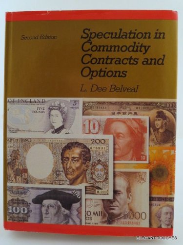 Speculation in Commodity Contracts and Options by Brand: Irwin Professional Pub