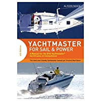Yachtmaster for Sail & Power: A Manual for the Rya Yachtmaster Certificates of Competence