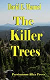 The Killer Trees (Richard Paladin Series Book 2)