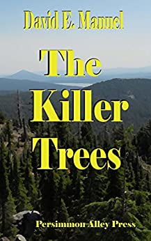 The Killer Trees (Richard Paladin Series Book 2) by [Manuel, David]