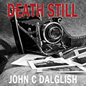 Death Still | John C. Dalglish