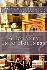 A Journey Into Holiness (I Love Torah Series) Paperback