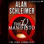 The Q Manifesto: The Ezra Chronicles, Book 1 | Alan Schleimer