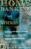 Home Banking with Quicken for Windows 95, Steve Cummings, 155828477X