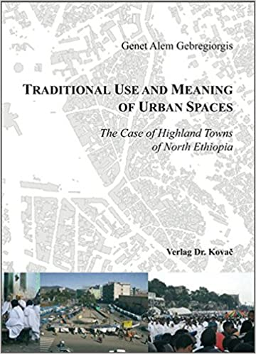 Traditional Use and Meaning of Urban Spaces  The Case of