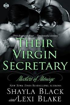 Their Virgin Secretary, Masters of Ménage, Book 6 by [Black, Shayla, Blake, Lexi]