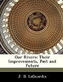Our Rivers, J. B. Laguardia, 1288293046