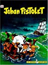 Jehan Pistolet, tome 2 : Corsaire du roy par Goscinny
