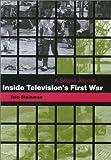 Inside Television's First War: A Saigon Journal