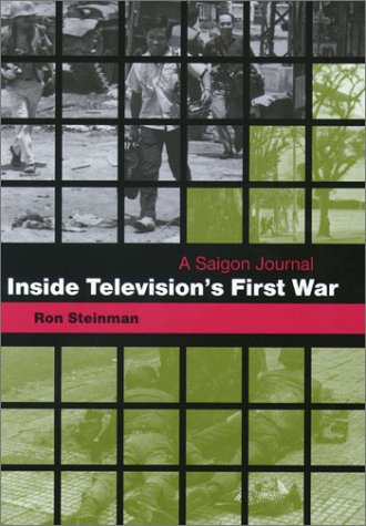 Inside Television's First War: A Saigon Journal by Brand: University of Missouri
