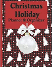 Christmas Holiday Planner and Organizer: With Holiday Shopping Lists, Gift and Party Planners, Recipe Cards, a Movie List, a Bucket List, and a Holiday Music Playlist