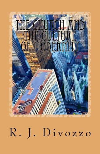 The Church and the Culture of Modernity