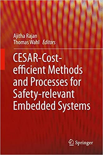 cesar cost efficient methods and processes for safety relevant embedded systems rajan ajitha wahl thomas